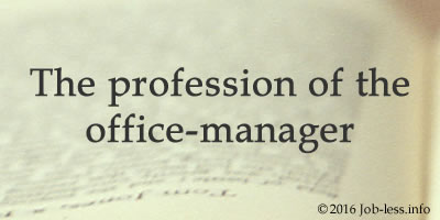 The profession of the office-manager